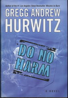 DO NO HARM. by Hurwitz, Gregg Andrew.