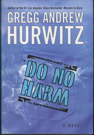 DO NO HARM. by Hurwitz, Gregg Andrew.