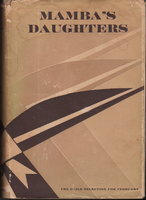 MAMBA'S DAUGHTERS: A Novel of Charleston. by Heyward, DuBose.
