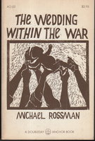 THE WEDDING WITHIN THE WAR. by Rossman, Michael (1939-2008)