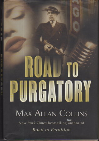 ROAD TO PURGATORY. by Collins, Max Allan.