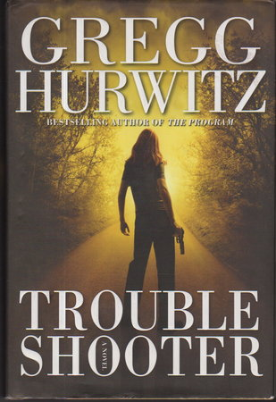 TROUBLESHOOTER. by Hurwitz, Gregg..