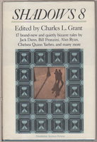 SHADOWS 8. by [Anthology, signed] Grant, Charles L., editor. (Chelsea Quinn Yarbro, Bill Pronzini and Nina Kiriki Hoffman, signed)