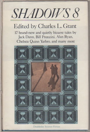 SHADOWS 8. by [Anthology, signed] Grant, Charles L., editor. (Chelsea Quinn Yarbro, Bill Pronzini and Nina Kiriki Hoffman, signed)