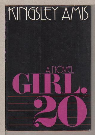 GIRL, 20. by Amis, Kingsley.
