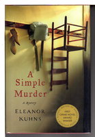 A SIMPLE MURDER. by Kuhns, Eleanor.