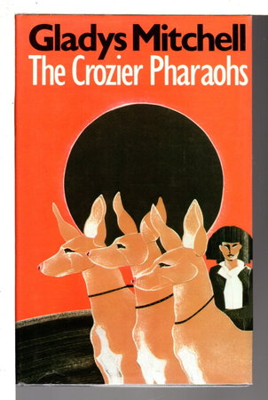 THE CROZIER PHAROAHS. by Mitchell, Gladys.