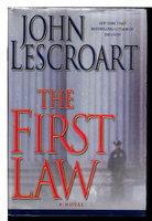 THE FIRST LAW. by Lescroart, John T.