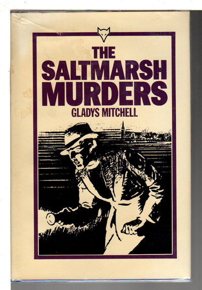 THE SALTMARSH MURDERS. by Mitchell, Gladys (1901-1983.)