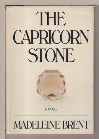 THE CAPRICORN STONE. by Brent, Madeleine (pseudonym of Peter O'Donnell.)