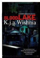BLOOD LAKE. by Wishnia, K. J. A.