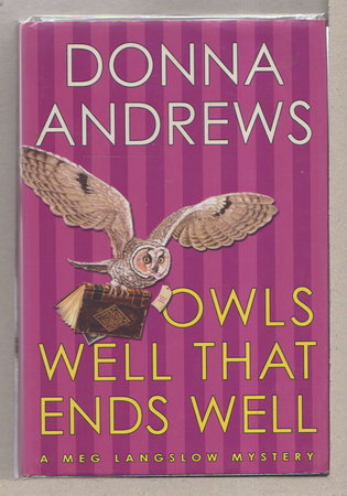 OWLS WELL THAT ENDS WELL. by Andrews, Donna.