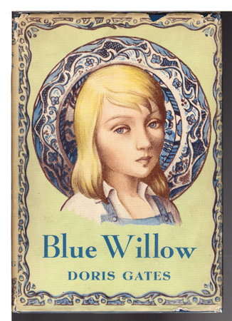 BLUE WILLOW. by Gates, Doris.