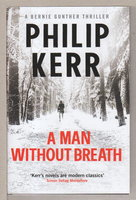 A MAN WITHOUT BREATH. by Kerr, Philip.