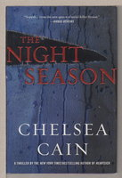 THE NIGHT SEASON. by Cain, Chelsea.