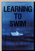 LEARNING TO SWIM. by Henry, Sara J.
