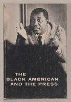 THE BLACK AMERICAN AND THE PRESS. by Lyle, Jack, editor. Gunnar Myrdal, Ralph McGill, Armistead S. Pride, Hodding Carter III, Minoru Omori, Francesco Gozzano, Werner Imhoof, Beverlee Bruce, Charles Evers, and others, contributors.