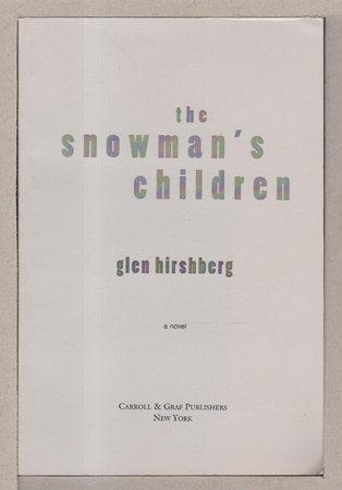 THE SNOWMAN'S CHILDREN. by Hirshberg, Glen.