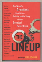THE LINEUP. by [Anthology] Penzler, Otto, editor. Ian Rankin, signed; John Lescroart, Anne Perry, Ridley Pearson and David Morrell, contributors.