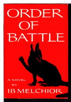 ORDER OF BATTLE. by Melchior, Ib. (1917-2014)