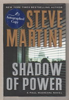 SHADOW OF POWER. by Martini, Steve.