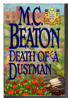 DEATH OF A DUSTMAN. by Beaton, M. C. (pseudonym of Marion Chesney)