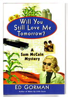 WILL YOU STILL LOVE ME TOMORROW? by Gorman, Ed.