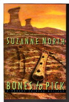 BONES TO PICK: A Phoebe Fairfax Mystery. by North, Suzanne.
