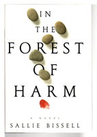 IN THE FOREST OF HARM. by Bissell, Sallie.