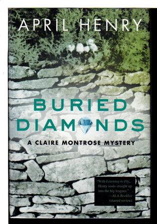 BURIED DIAMONDS. by Henry, April.