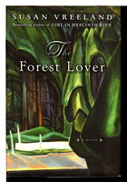 THE FOREST LOVER. by Vreeland, Susan.