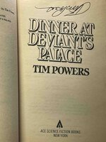 DINNER AT DEVIANT'S PALACE. by Powers, Tim