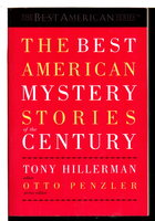 THE BEST AMERICAN MYSTERY STORIES OF THE CENTURY. by [Anthology, signed] Hillerman, Tony, editor. Otto Penzler, and Bendan DuBois, signed.