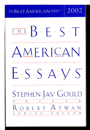 the best american essays 2002 Press release the best american essays® 2002 edited by stephen jay gould and robert atwan, series editor in the aftermath of september 11.