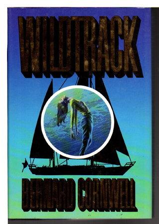 WILDTRACK. by Cornwell, Bernard.
