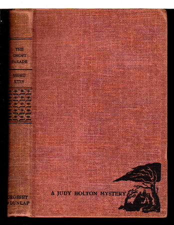 THE GHOST PARADE: Judy Bolton #5. by Sutton, Margaret