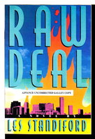 RAW DEAL. by Standiford, Les.