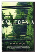CALIFORNIA. by Lepucki, Edan.