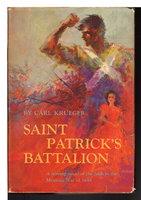SAINT PATRICK'S BATTALION. by Krueger, Carl