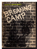 BREAKING CAMP: Poems. by Piercy, Marge.