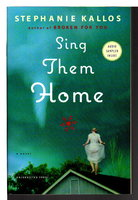 SING THEM HOME. by Kallos, Stephanie.