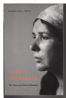 ALANIS OBOMSAWIN: The Vision of a Native Filmmaker by Randolph Lewis
