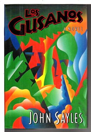 LOS GUSANOS. by Sayles, John.