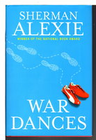 WAR DANCES. by Alexie, Sherman.