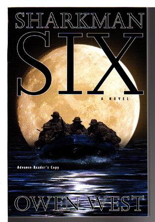 SHARKMAN SIX. by West, Owen.