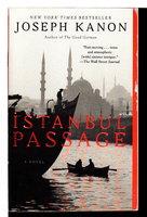 ISTANBUL PASSAGE. by Kanon, Joseph.