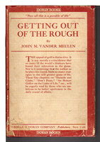 GETTING OUT OF THE ROUGH. by Vander Meulen, John M.