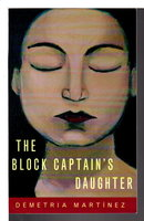 THE BLOCK CAPTAIN'S DAUGHTER. by Martinez, Demetria