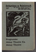 PROGRAMME, AMHARCLANN NA MAINISTREACH / ABBEY THEATRE. by Abbey Theatre Co.