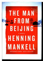 THE MAN FROM BEIJING. by Mankell, Henning.